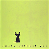 Empty without you