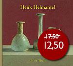 Henk Helmantel - Uit en Thuis  TI…