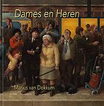 Marius van Dokkum - Dames en Here…