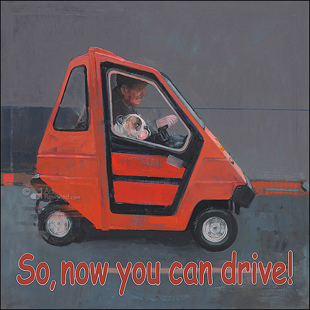 So, now you can drive!