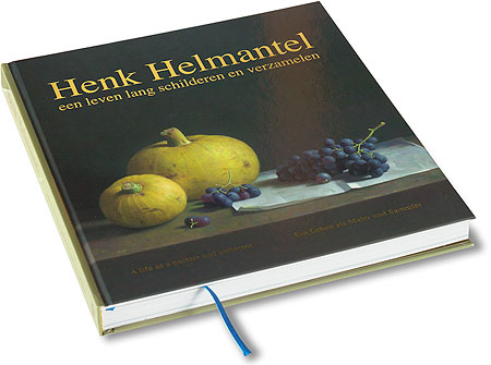 Henk Helmantel - A life as a painter and collector